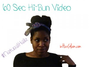 60 Sec Natural Hair Hi Bun