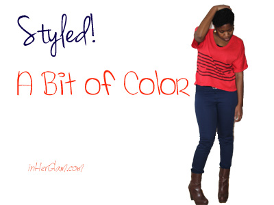 Styled! A Bit of Color