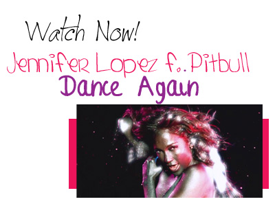 Watch Now! Jennifer Lopez Pitbull Dance Again