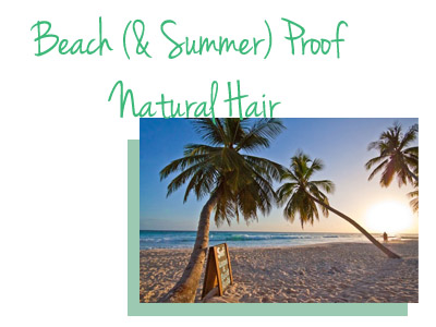 Beach Proof Natural Hair