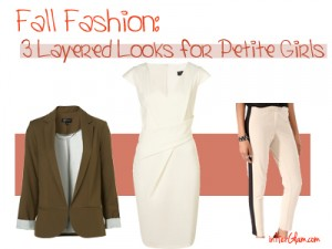 Fall Fashion Three Layered Looks for Petite Girls