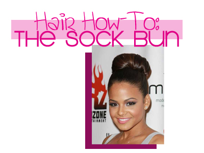Hair How To The Sock Bun