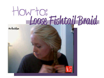 How-to Loose Fishtail Braid