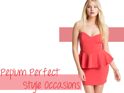 Peplum Perfect Style Occasions