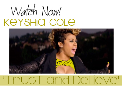Watch Now! Keyshia Cole Trust and Believe