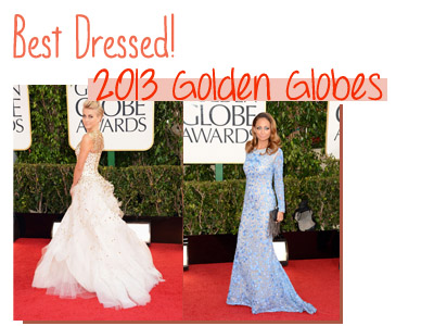 Best Dressed! 2013 Golden Globes