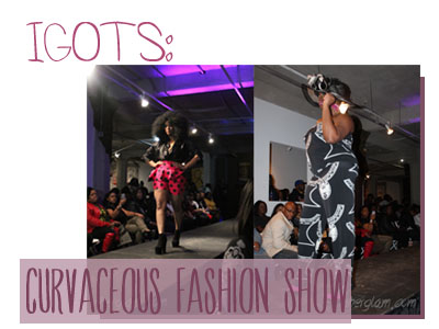 IGOTS Curvaceous Fashion Show