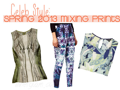 celebrity style fashion spring 2013 trends mixing prints