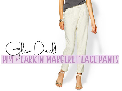 pim and larkin lace pants summer 2013 fashion piperlime