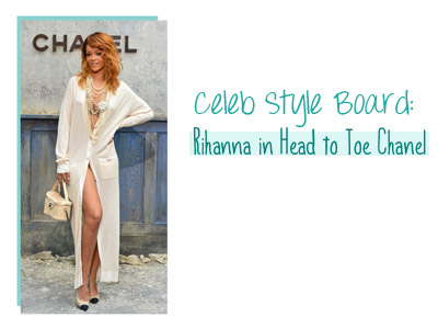 Celeb Style Board Rihanna In Head To Toe Chanel Inher Glam
