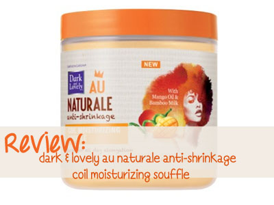 dark lovely au naturale coil souffle