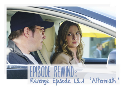 revenge 421 aftermath emily vancamp