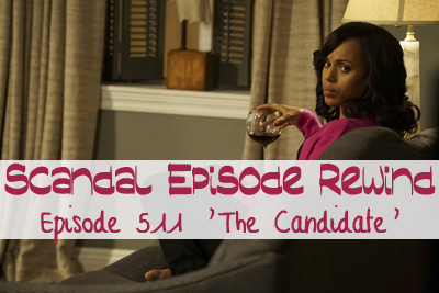 scandal 511 candidate kerry washington