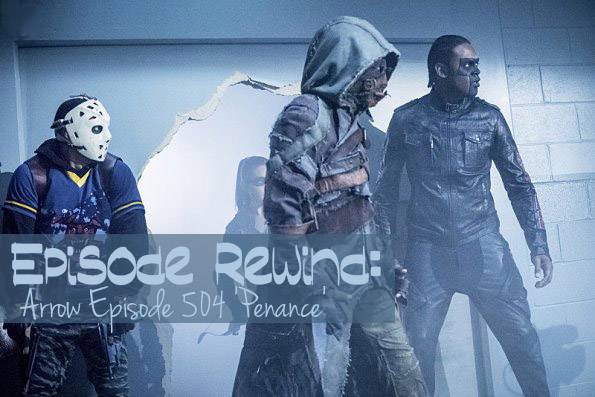 arrow stephen amell rick gonzalez echo kellum 504 penance